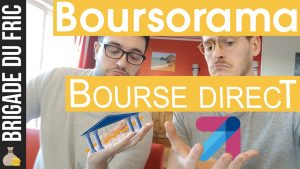 Boursorama VS Bourse Direct