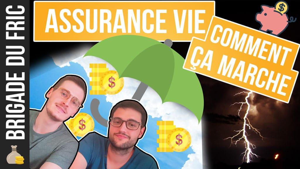 Assurance vie : Comment ça marche ?