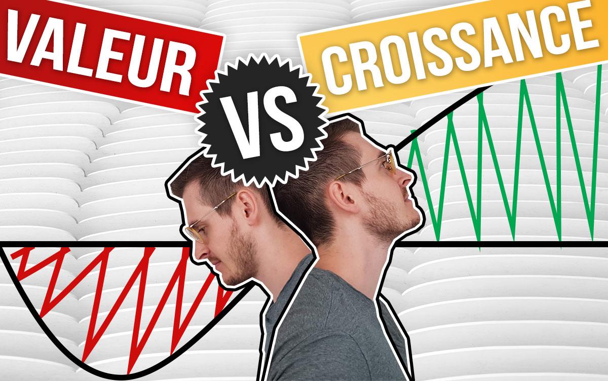 Valeur ou Croissance - investir en bourse