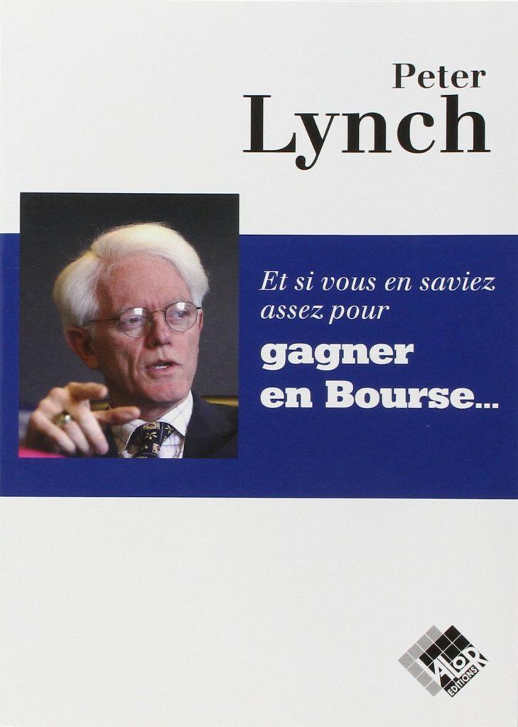 et si vous en saviez assez pour gagner en bourse - Peter Lynch