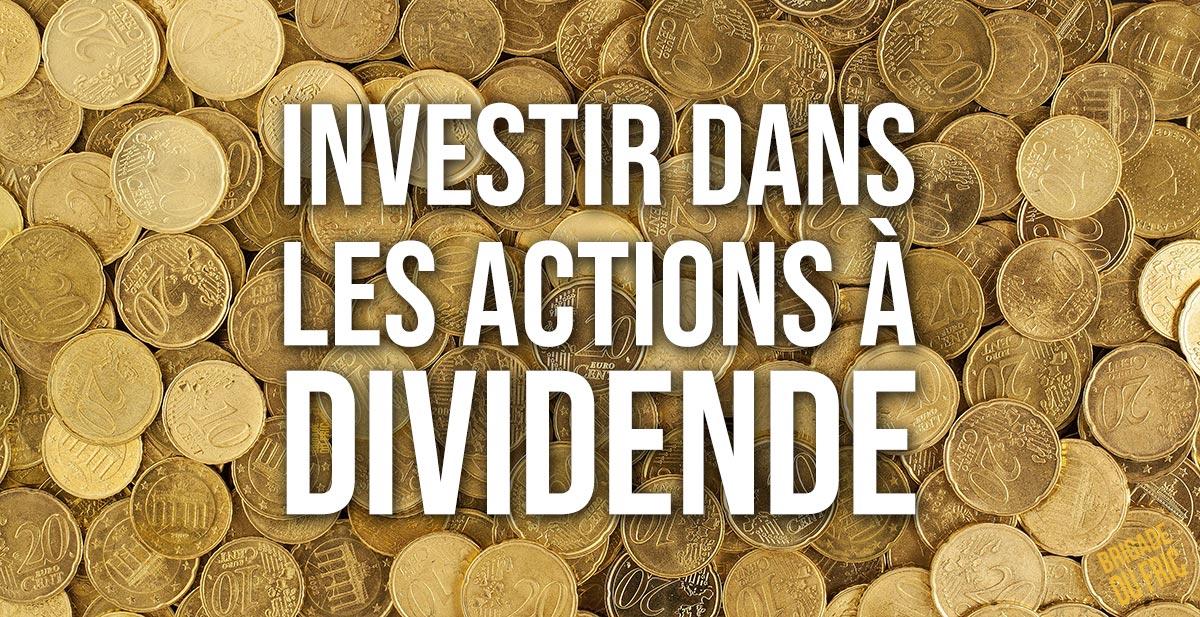 Investir dans les actions à dividende