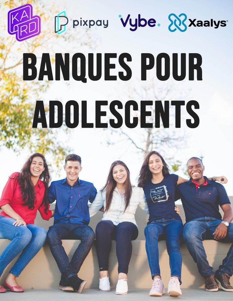 Banques pour adolescents