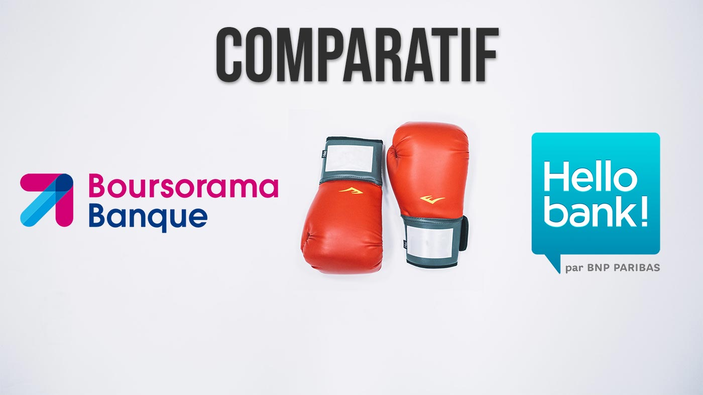 Boursorama banque vs Hello bank!