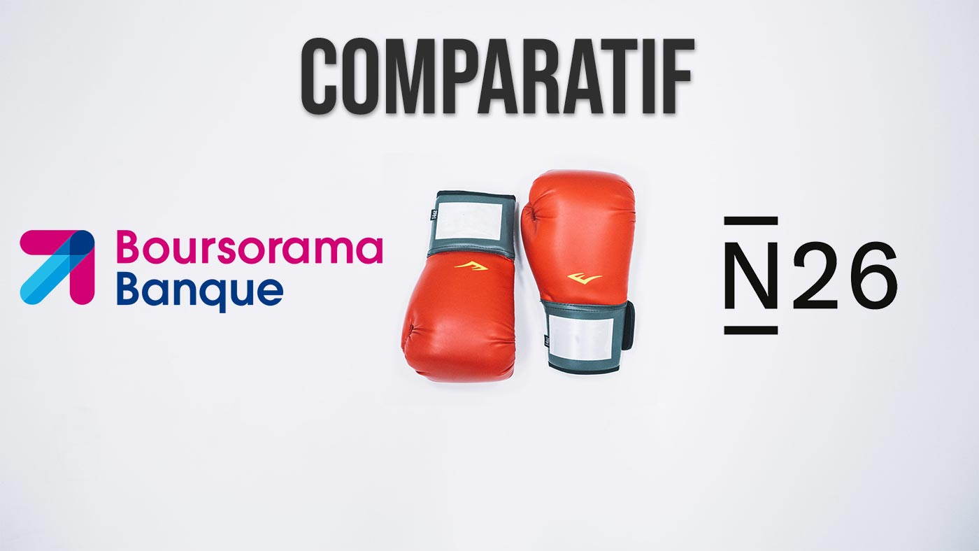 Boursorama VS N26