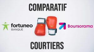 Bourse : Fortuneo vs Boursorama