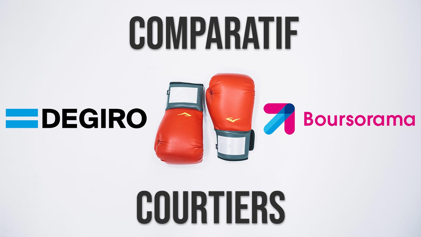 DEGIRO vs Boursorama - Comparatif